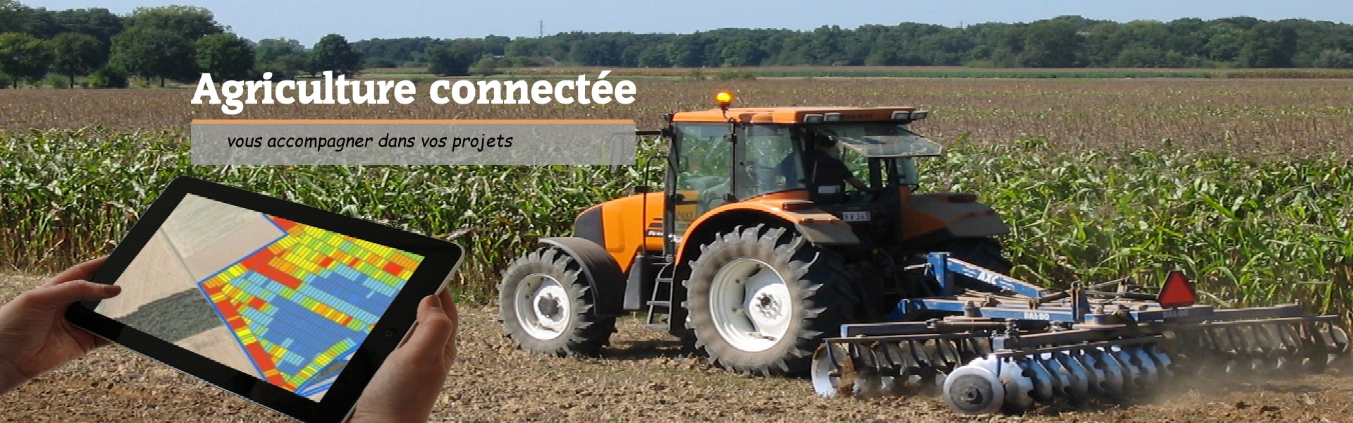 les outils technologiques au service de l'agriculture